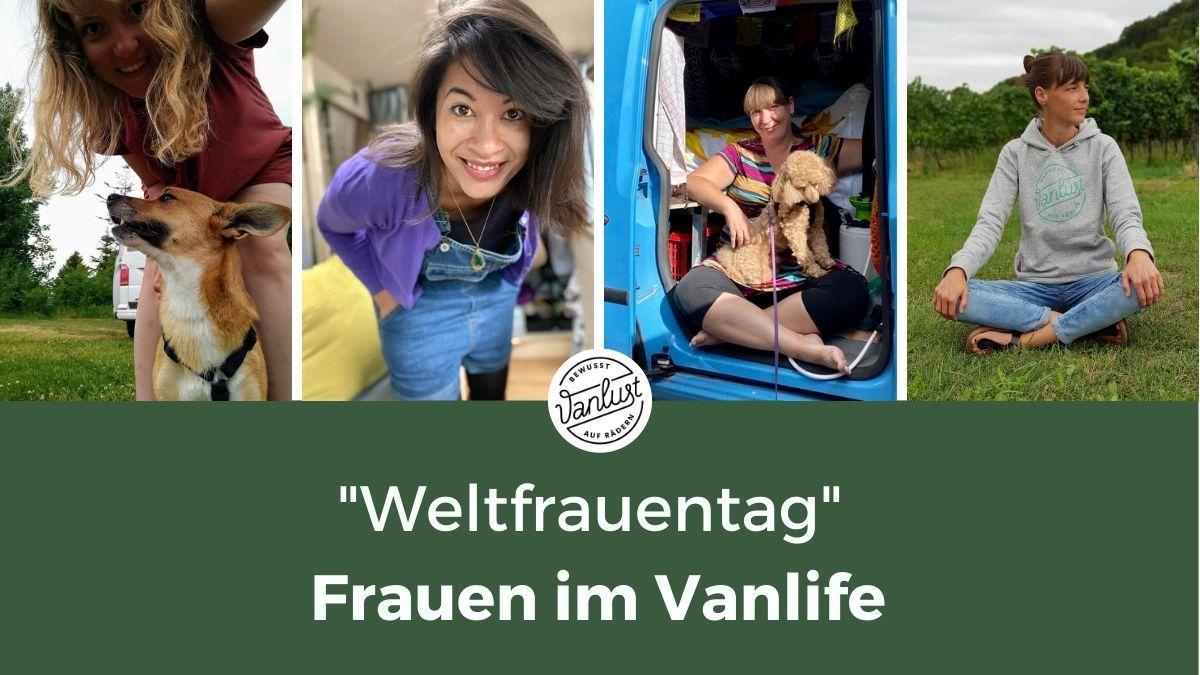 """Weltfrauentag"" - Frauen im Vanlife"