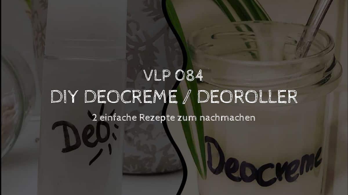 DIY Deocreme / Deoroller - 2 einfache Rezepte zum nachmachen