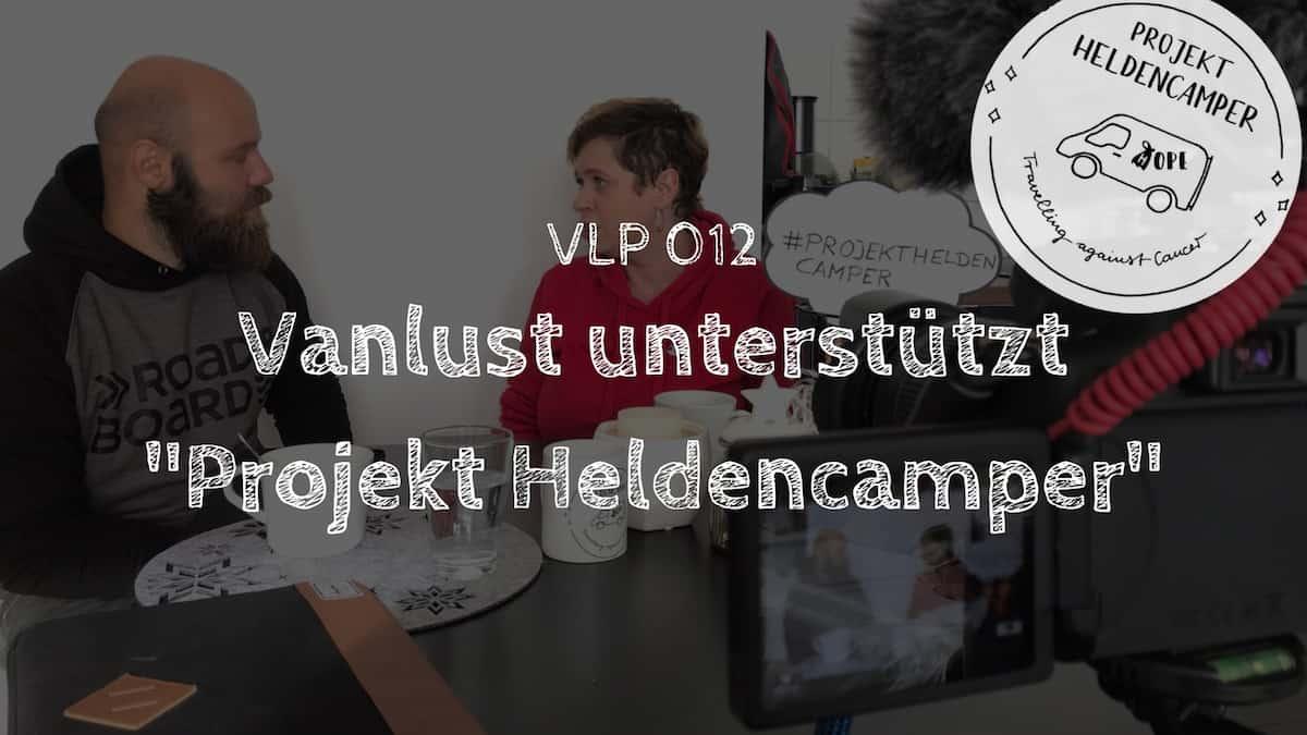 """Vanlust unterstützt """"Projekt Heldencamper"""""""
