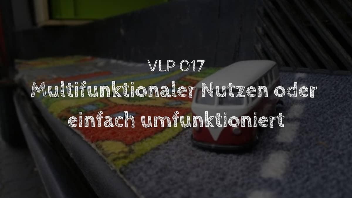 Multifunktionaler Nutzen oder einfach umfunktioniert