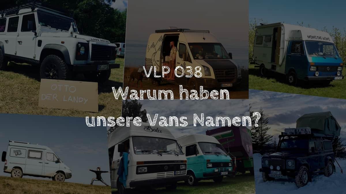 Warum haben unsere Vans Namen?
