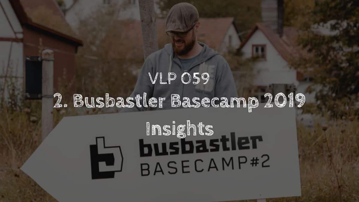 Busbastler Basecamp 2019