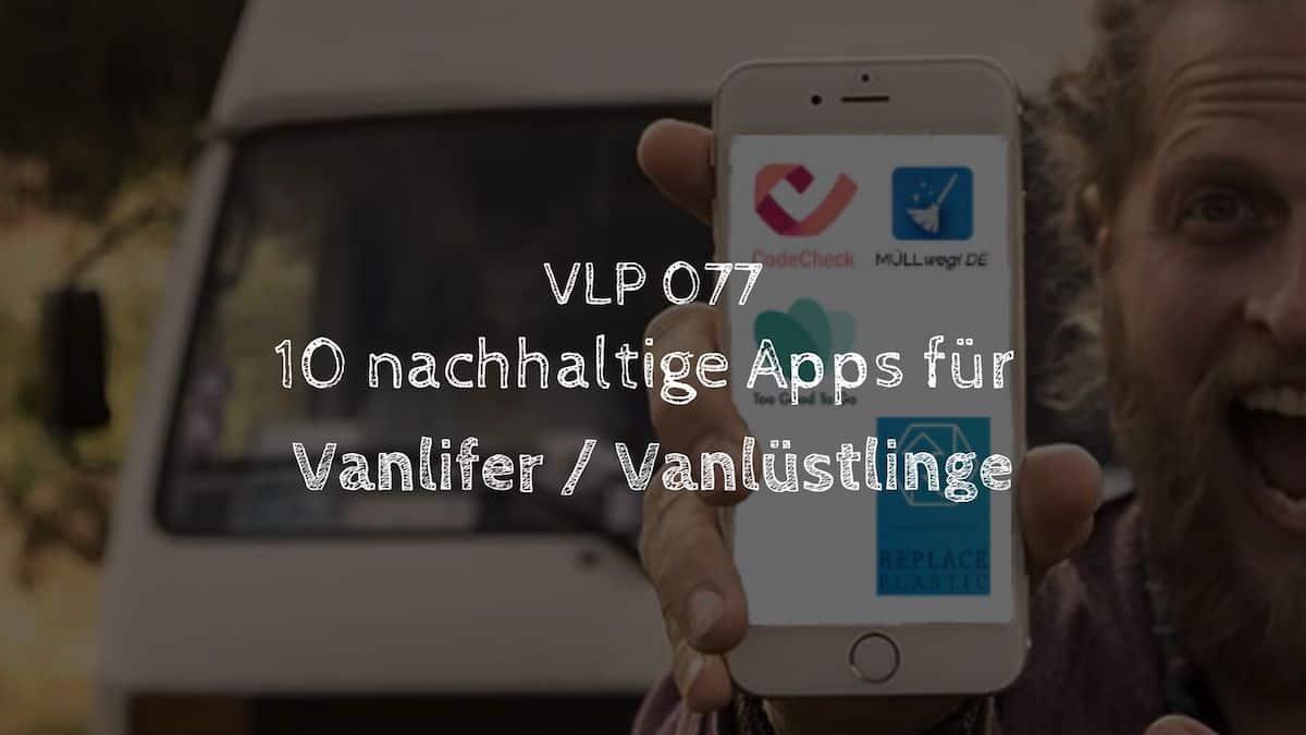 10 Nachhaltige Apps für Vanlifer / Vanlüstlinge