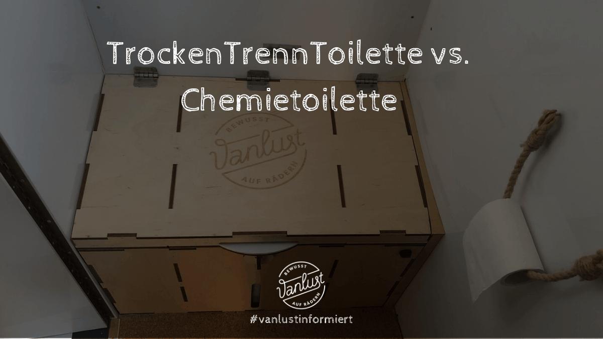 Trockentrenntoilette vs.Chemietoilette