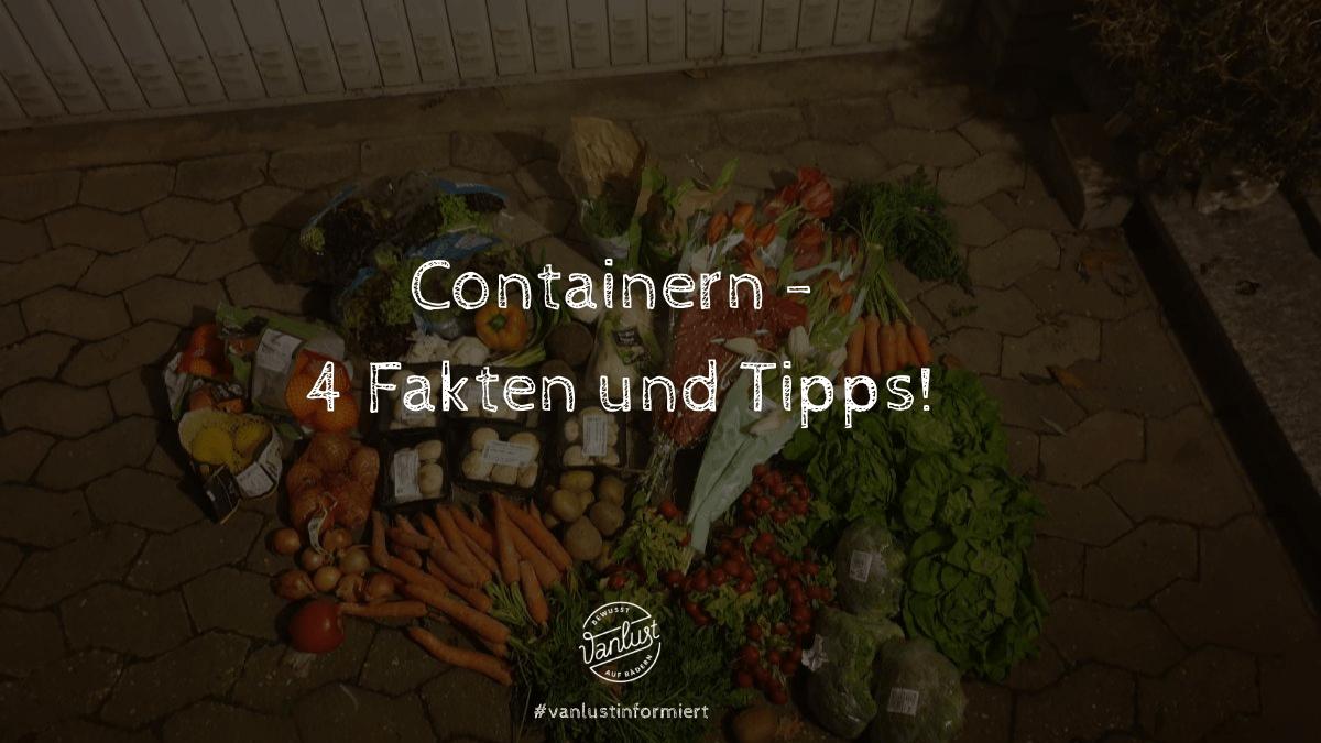 Containern - 4 Fakten und Tipps!